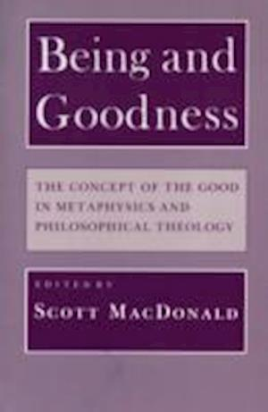 Being and Goodness af Scott Macdonald