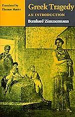Greek Tragedy af Thomas Marier, Bernhard Zimmermann