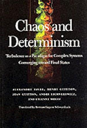 Chaos and Determinism af etc, Bertram Eugene Schwarzbach, Andre Lichnerowicz