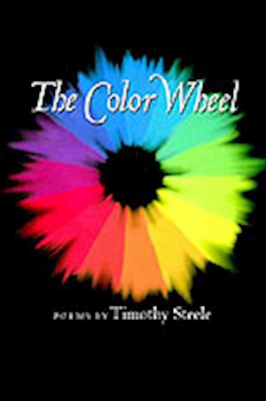 The Color Wheel af Timothy Steele