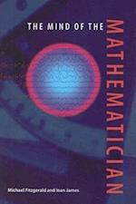 The Mind of the Mathematician af Michael Fitzgerald, Ioan James