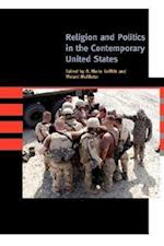 Religion and Politics in the Contemporary United States af R Marie Griffith, Melani McAlister
