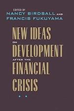 New Ideas on Development After the Financial Crisis (Forum on Constructive Capitalism)