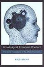 Knowledge and Economic Conduct (Studies in Comparative Political Economy And Public Policy)