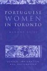 Portuguese Women in Toronto af Wenona Giles