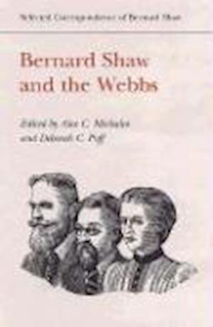 Bernard Shaw and the Webbs af George Bernard Shaw