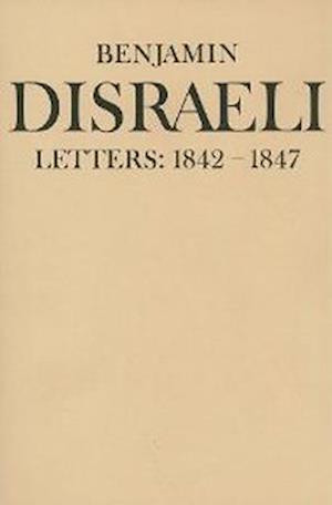 Benjamin Disraeli Letters af Mary S Millar, M G Wiebe, J B Conacher