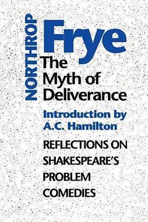 The Myth of Deliverance af Northrop Frye