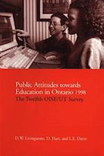 Public Attitudes Towards Education in Ontario 1998 af Donald W. Livingston, D. W. Livingstone, D. Hart
