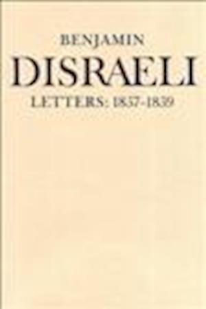 Benjamin Disraeli Letters af Ellen Hawman, Mary S Millar, Benjamin Disraeli