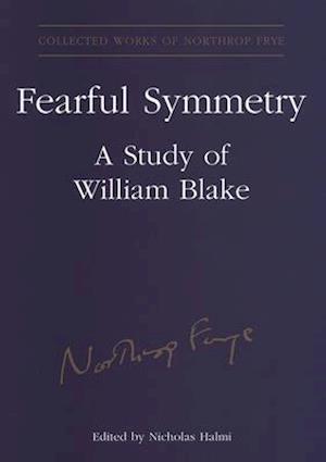 Fearful Symmetry af Northrop Frye, Nicholas Halmi