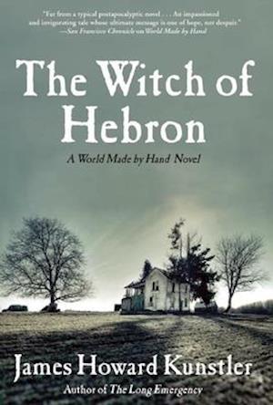The Witch of Hebron af James Howard Kunstler