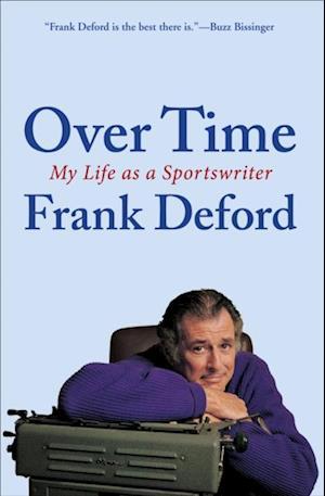 Over Time af Frank Deford