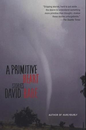 Primitive Heart af David Rabe