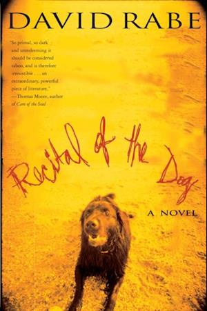Recital of the Dog af David Rabe