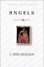 Angels Elect and Evil af C. Fred Dickason