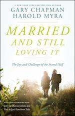 Married and Still Loving It af Gary D. Chapman