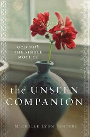 Bog, paperback The Unseen Companion af Michelle Lynn Senters