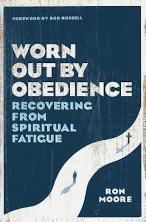 Bog, paperback Worn Out by Obedience af Ron Moore