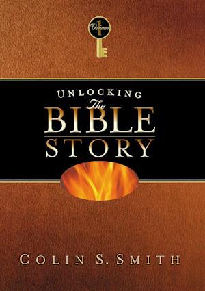 Bog, paperback Unlocking the Bible Story af Colin S. Smith