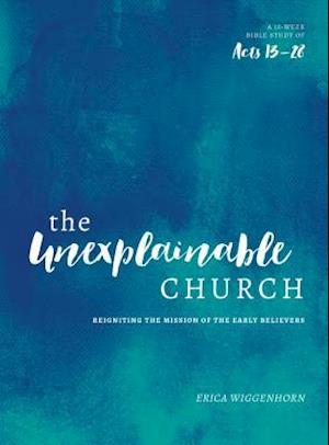 Bog, paperback The Unexplainable Church af Erica Wiggenhorn