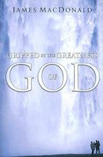 Gripped by the Greatness of God af James Macdonald