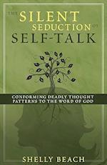 The Silent Seduction of Self-Talk af Shelly Beach