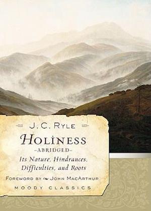 Holiness af J C Ryle, John MacArthur