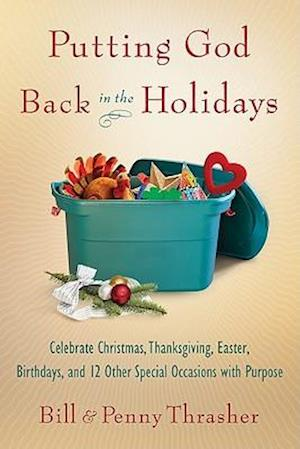 Bog, paperback Putting God Back in the Holidays af William D. Thrasher