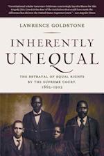 Inherently Unequal af Lawrence Goldstone