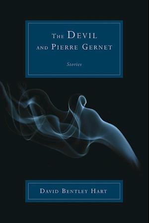 The Devil and Pierre Gernet af David Bentley Hart