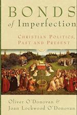 Bonds of Imperfection af Joan Lockwood O'Donovan, Oliver O'donovan