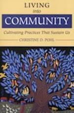 Living into Community af Christine Pohl