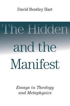 Bog, paperback The Hidden and the Manifest af David Bentley Hart