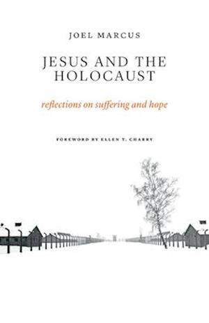 Bog, paperback Jesus and the Holocaust af Joel Marcus
