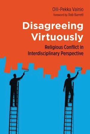 Bog, paperback Disagreeing Virtuously af Olli-Pekka Vainio