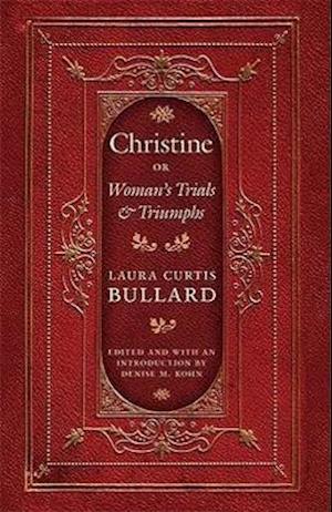 Christine af Laura Curtis Bullard