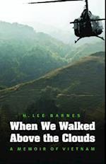 When We Walked Above the Clouds af H. Lee Barnes
