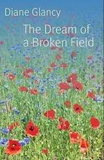 The Dream of a Broken Field af Diane Glancy