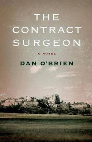 The Contract Surgeon af Dan O'Brien
