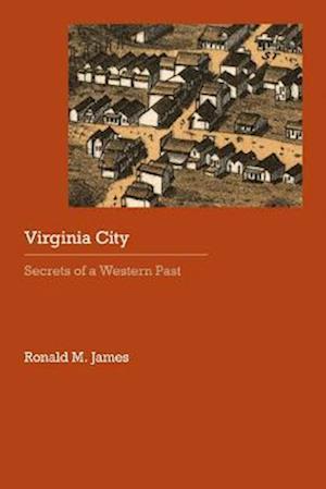 Virginia City af Ronald M. James