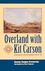 Overland with Kit Carson af George Douglas Brewerton