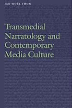 Transmedial Narratology and Contemporary Media Culture (Frontiers of Narrative)
