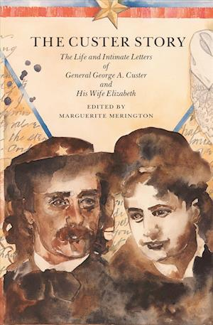 The Custer Story af George Armstrong Custer