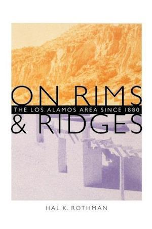 On Rims and Ridges af Hal Rothman