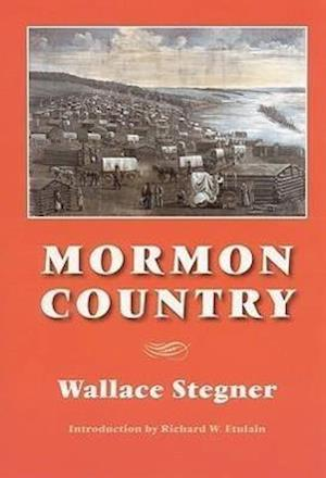 Mormon Country (Second Edition) af Wallace Earle Stegner