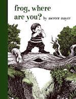 Frog, Where Are You? af Mercer Mayer