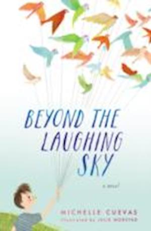 Beyond the Laughing Sky af Michelle Cuevas