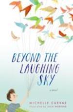 Beyond the Laughing Sky af Michelle Cuevas