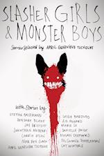 Slasher Girls & Monster Boys af April Genevieve Tucholke